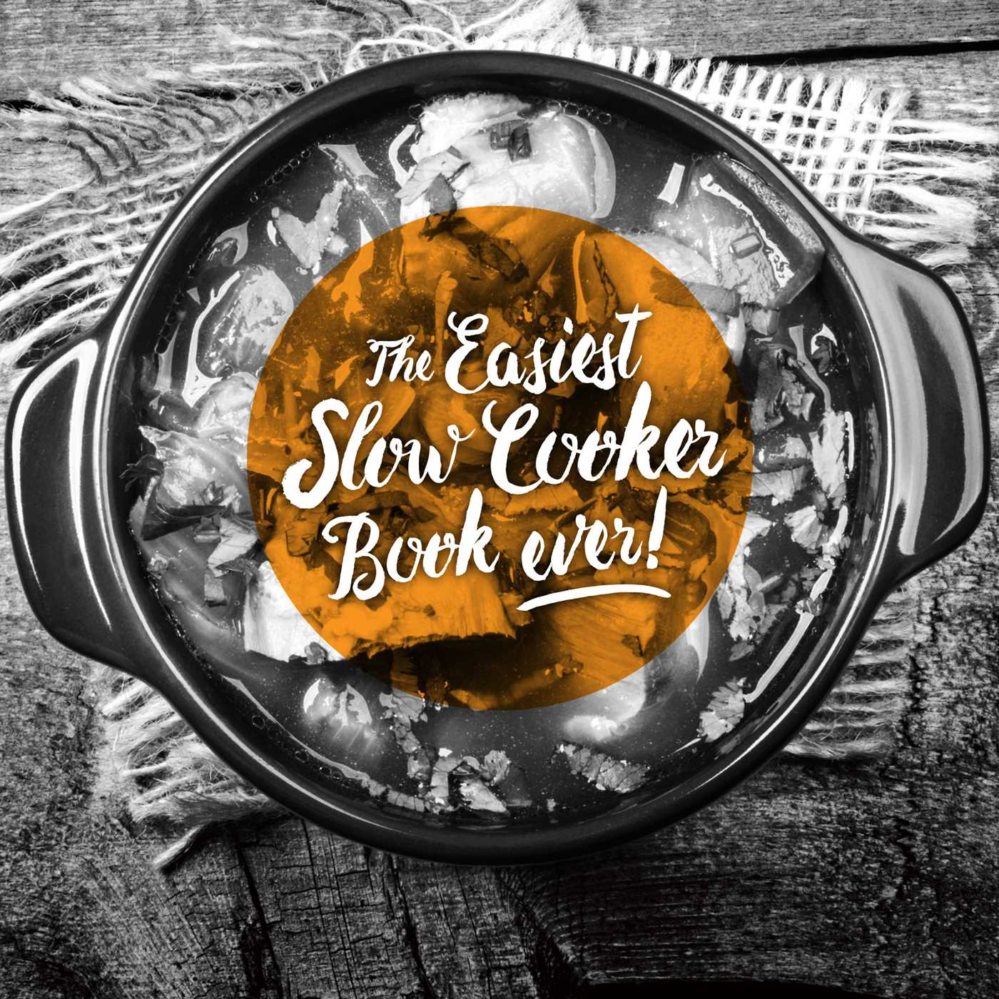 Easiest ever slow cooker recipe book 9780994447807 hr