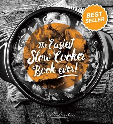 Easiest Slow Cooker Book Ever Ebook By Kim Mccosker Official