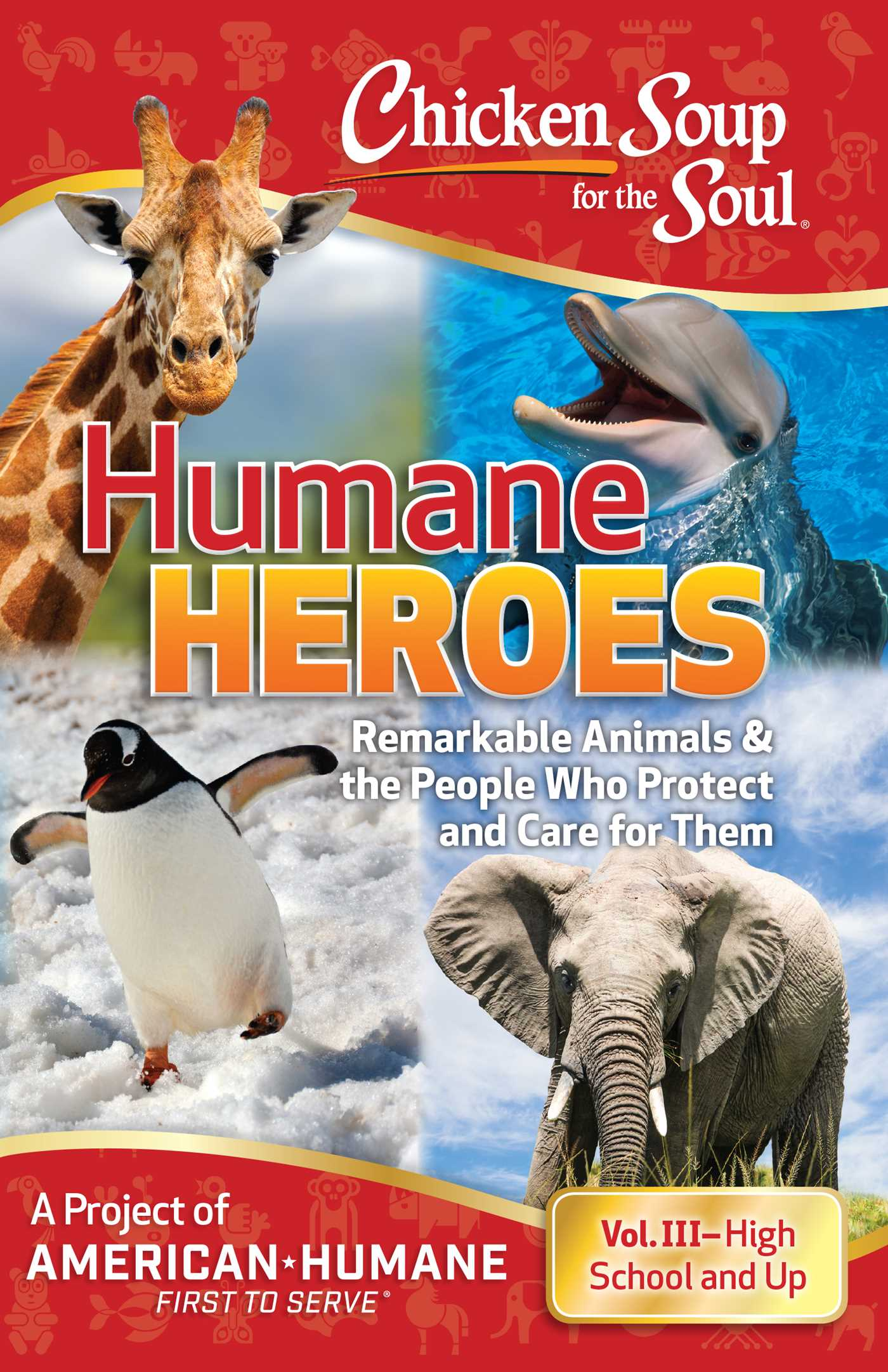 Chicken soup for the soul humane heroes volume iii 9780998842783 hr