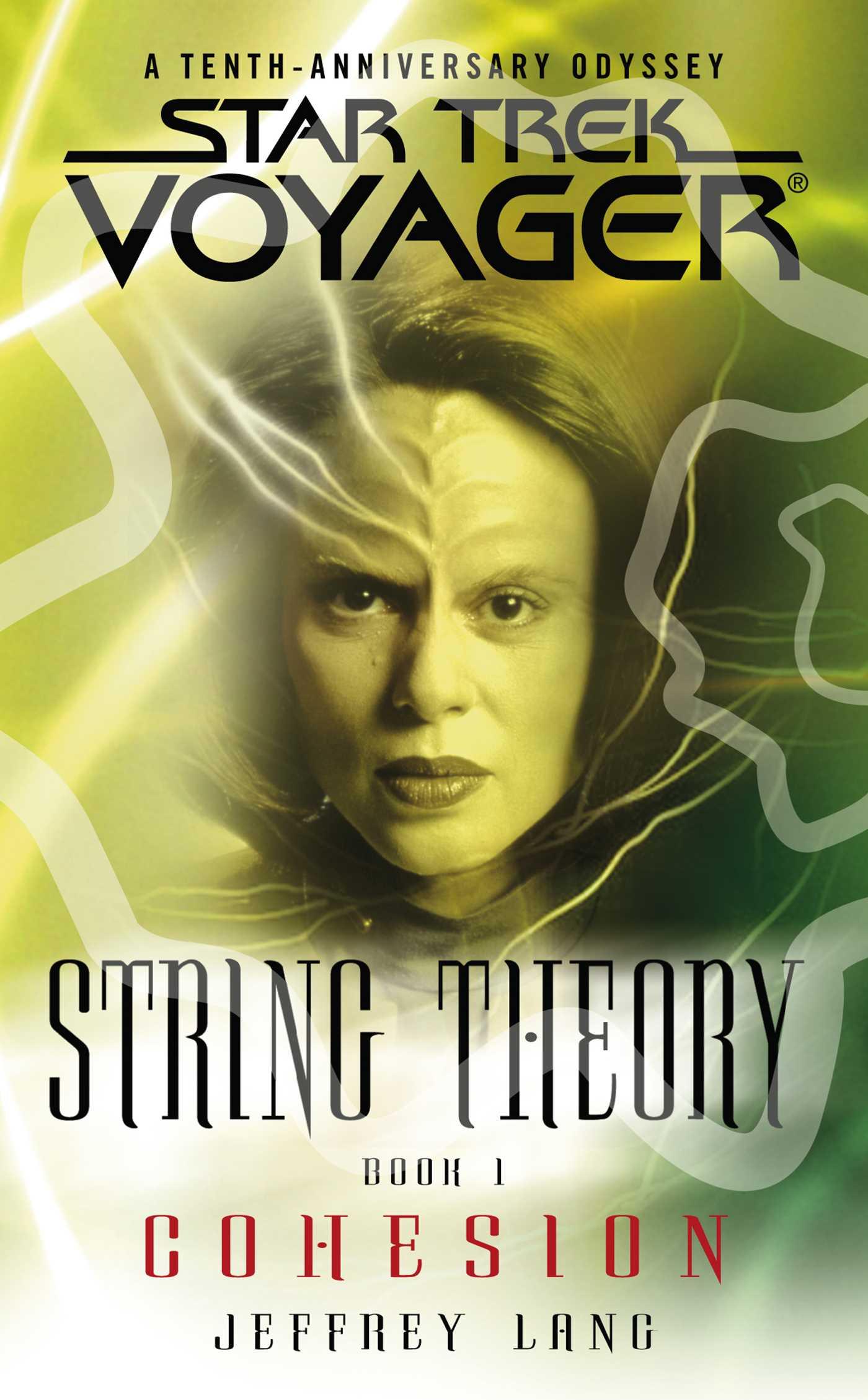 Star trek voyager string theory 1 cohesion 9781416510314 hr