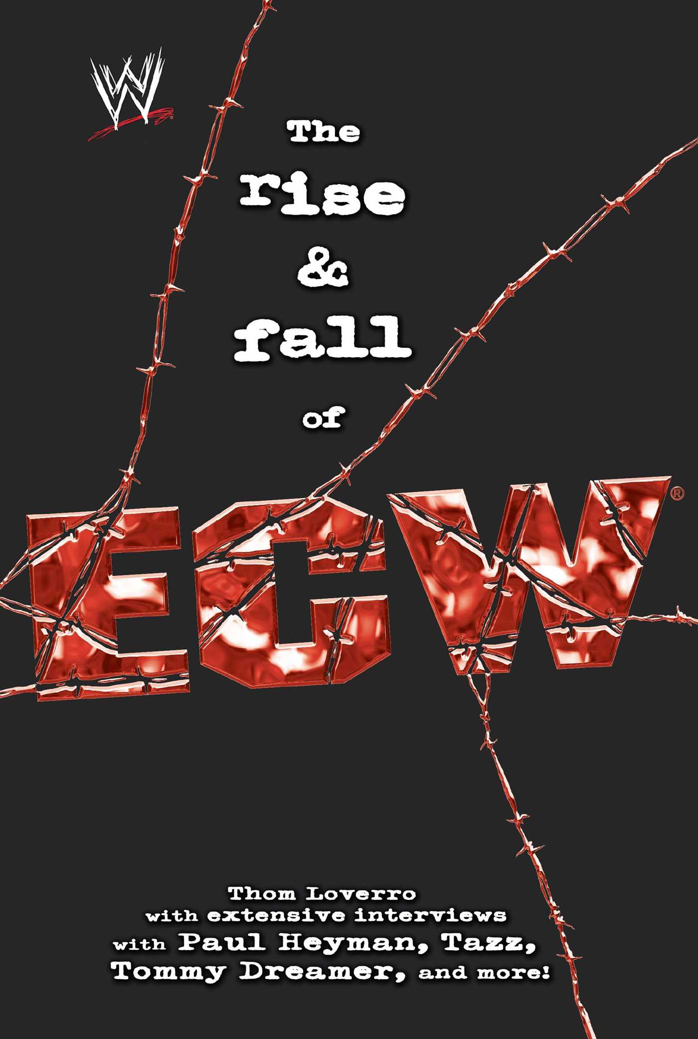 The rise fall of ecw 9781416513124 hr