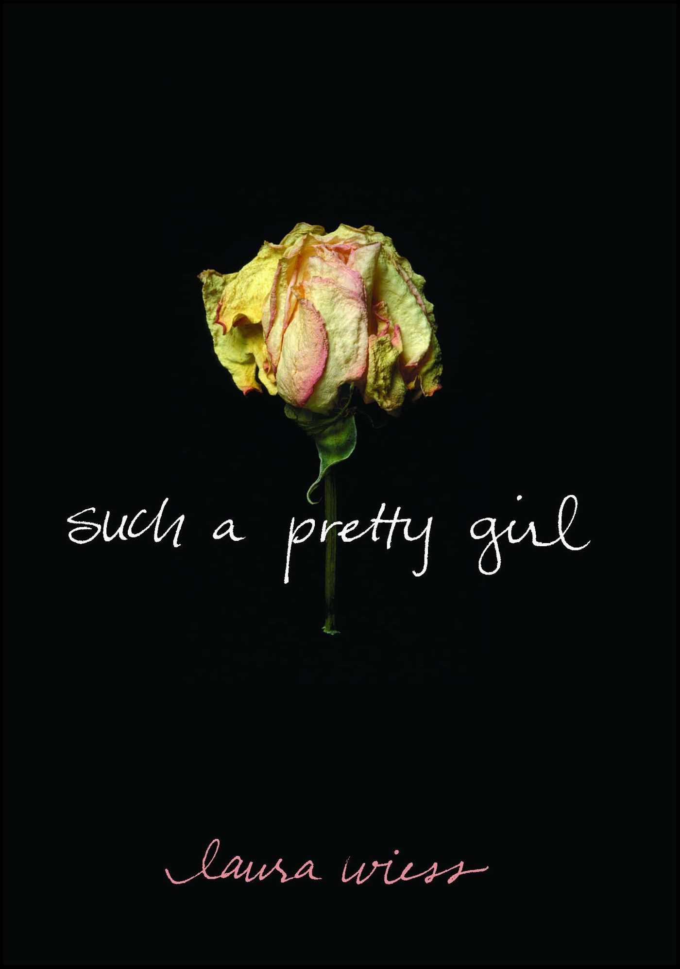 Such a pretty girl 9781416521839 hr