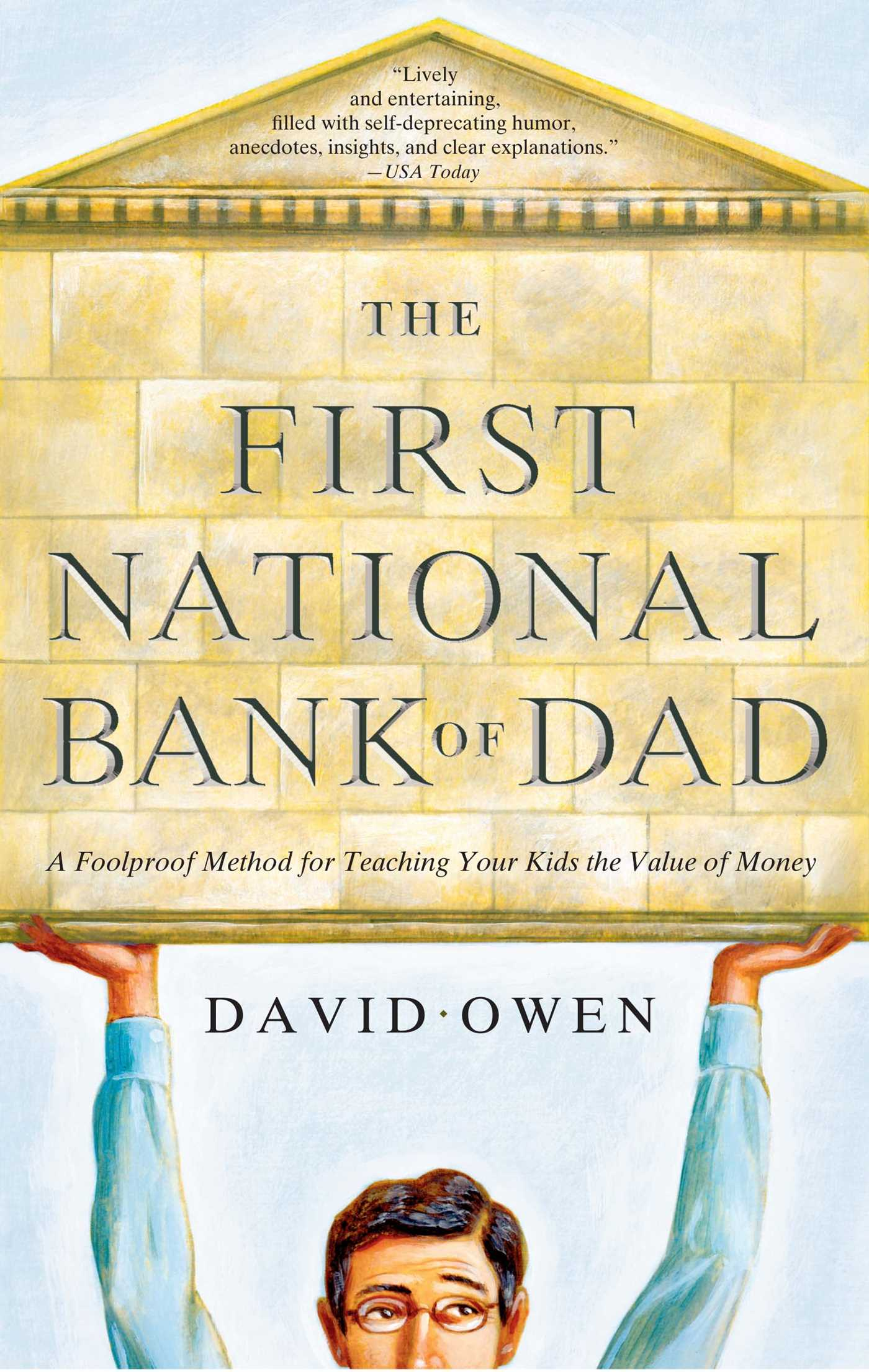 The First National Bank of Dad | Book by David Owen