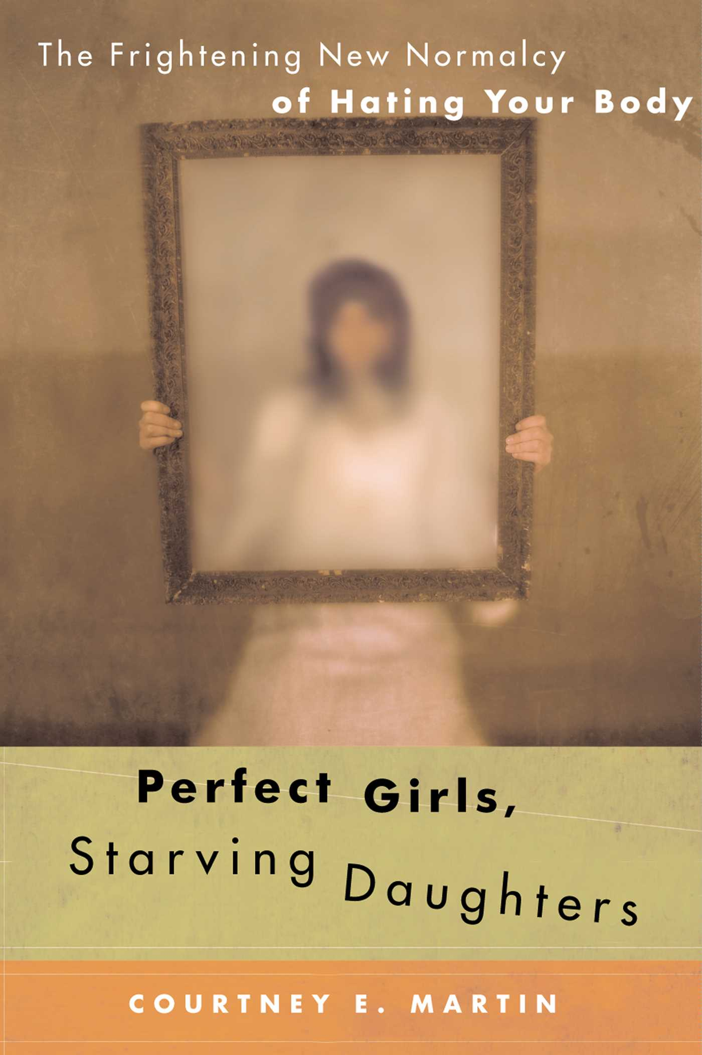 Perfect girls starving daughters 9781416539698 hr