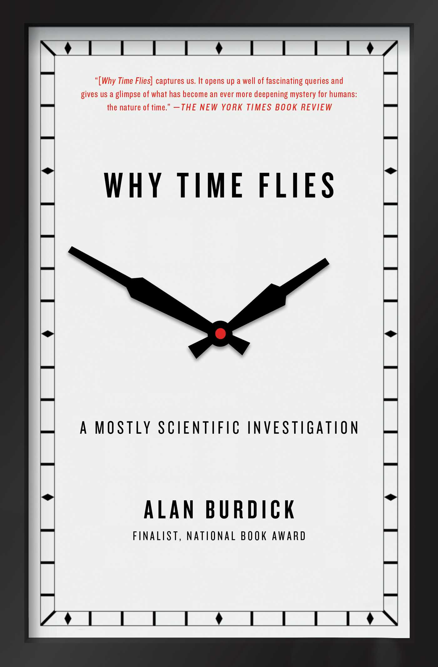 Why Time Flies | Book by Alan Burdick | Official Publisher Page