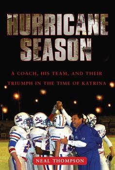 Hurricane Season Book By Neal Thompson Official