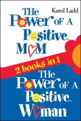 The Power of a Positive Mom & The Power of a Positive Woman