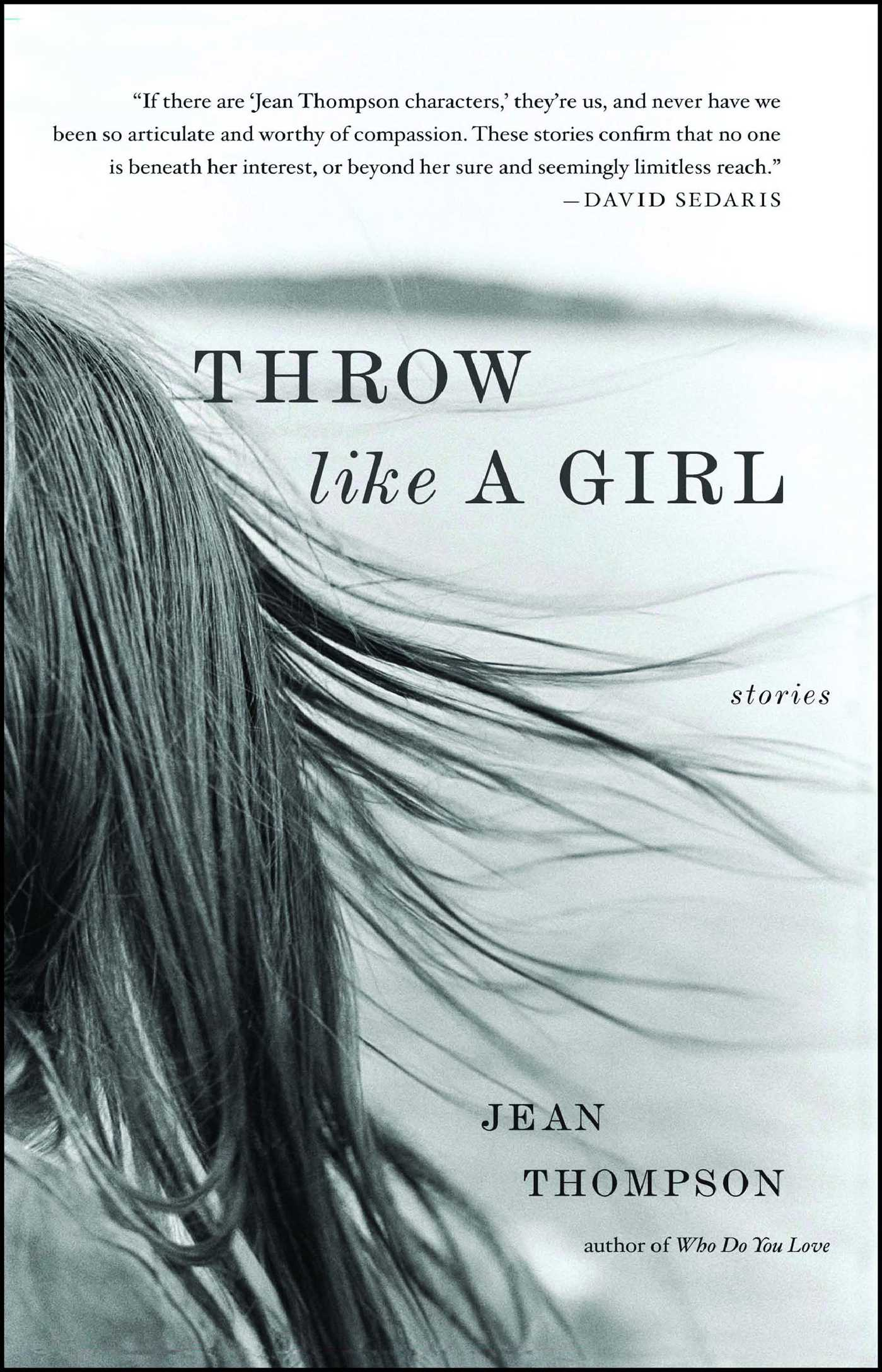 Throw Like A Girl | Book by Jean Thompson | Official Publisher ...