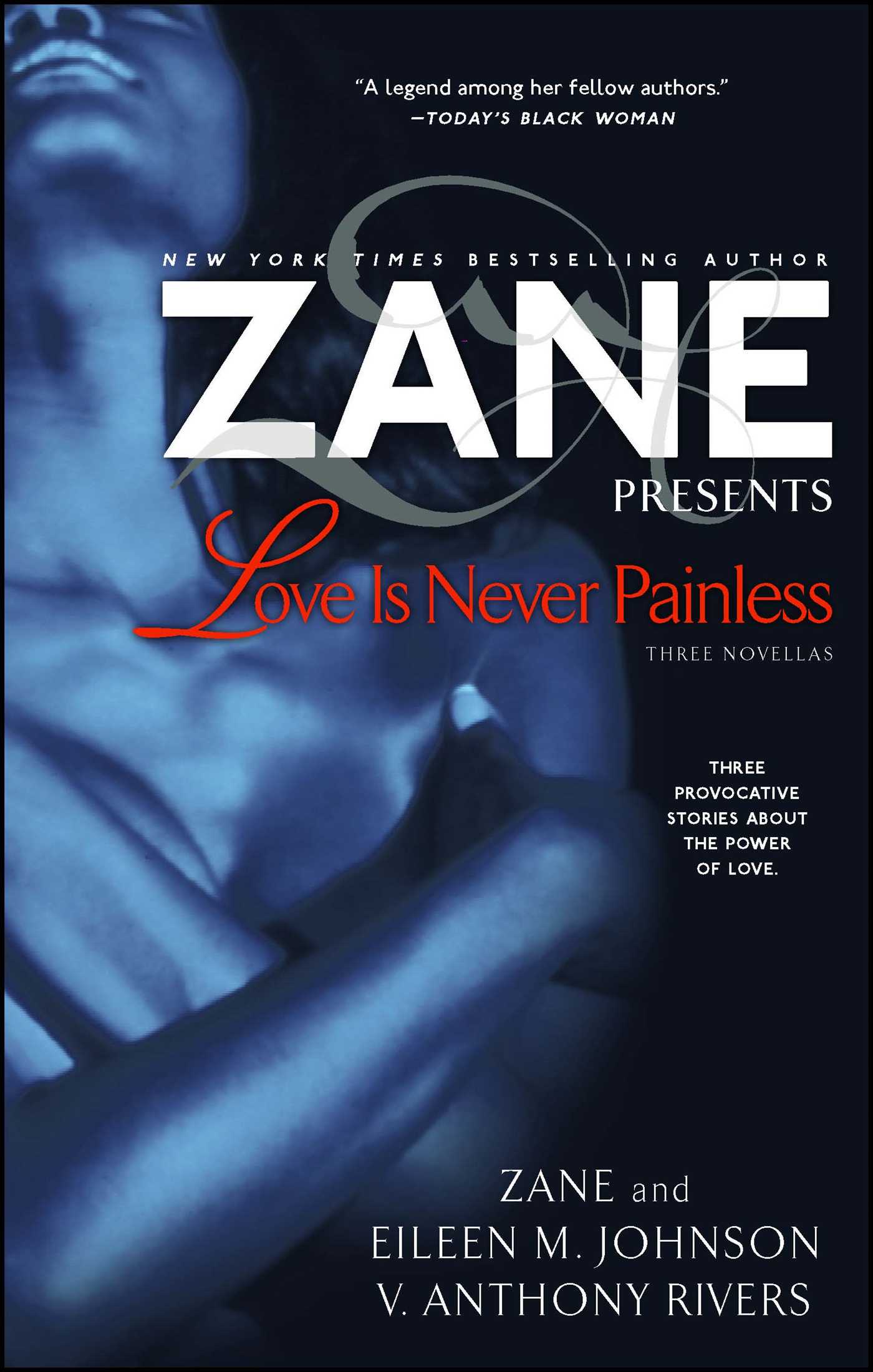 Love Is Never Painless | Book by Zane, Eileen M  Johnson, V  Anthony