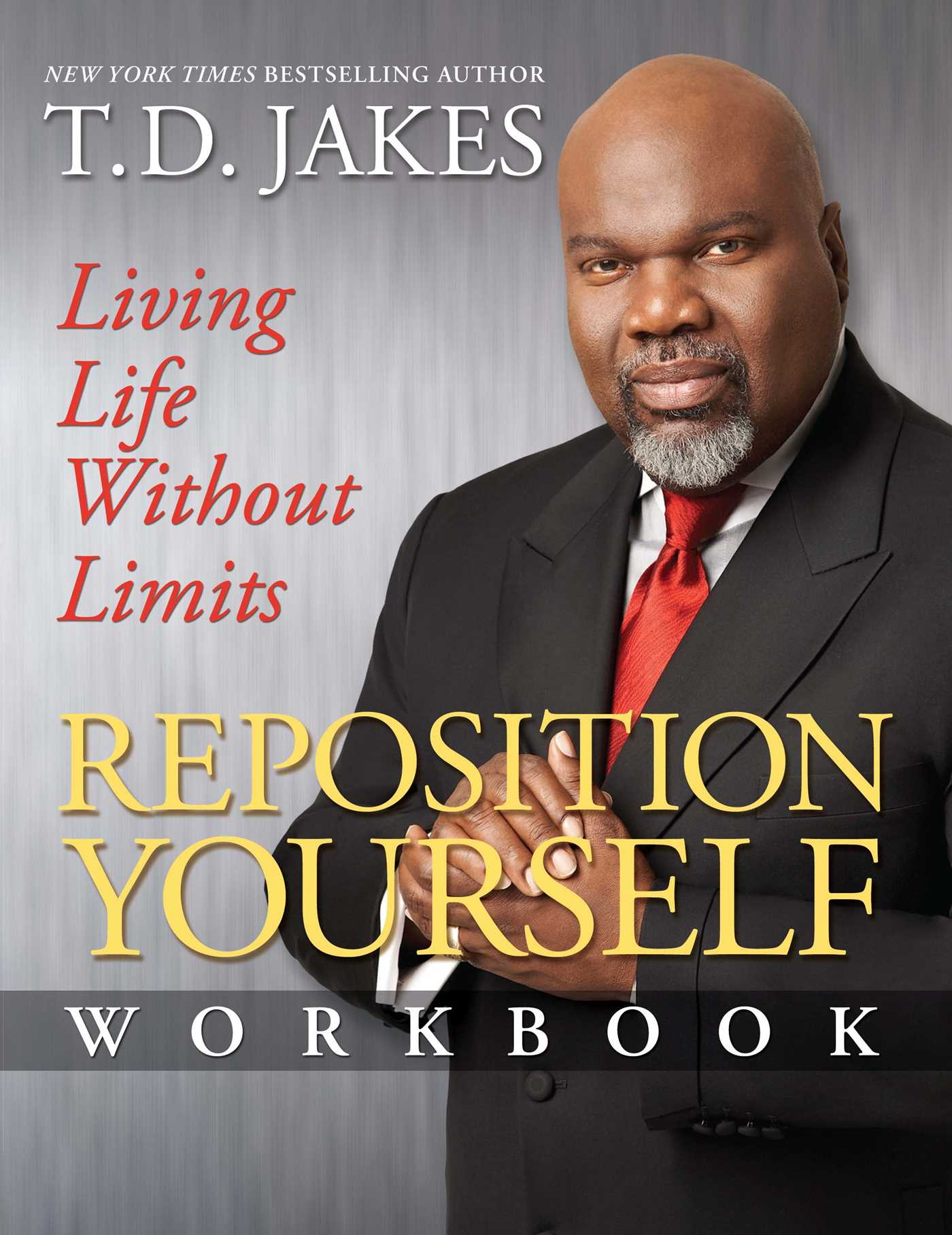 Reposition Yourself Workbook | Book by T D  Jakes | Official