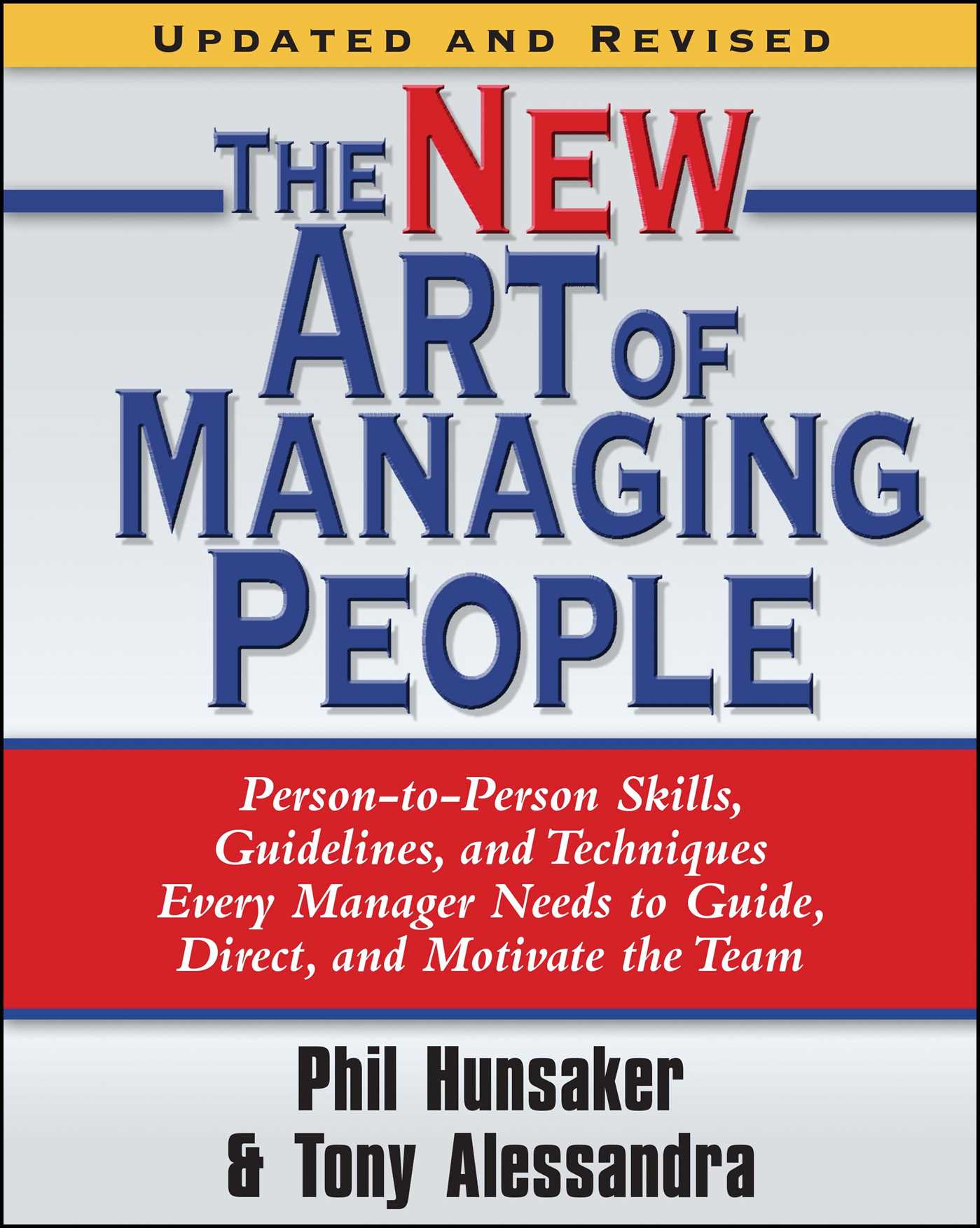 The new art of managing people updated and revised 9781416550624 hr