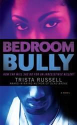 Bedroom Bully