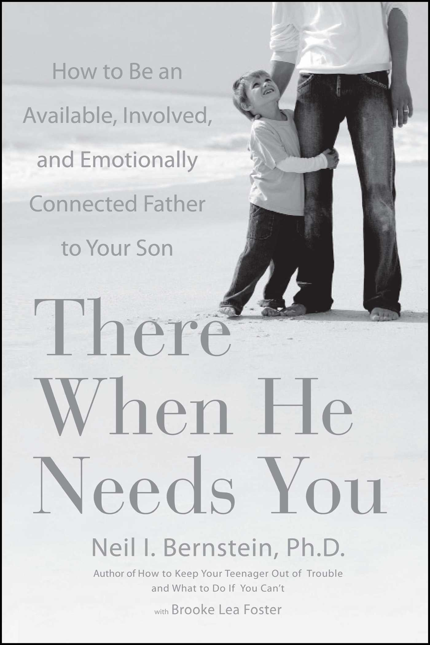 There When He Needs You | Book by Neil I. Bernstein