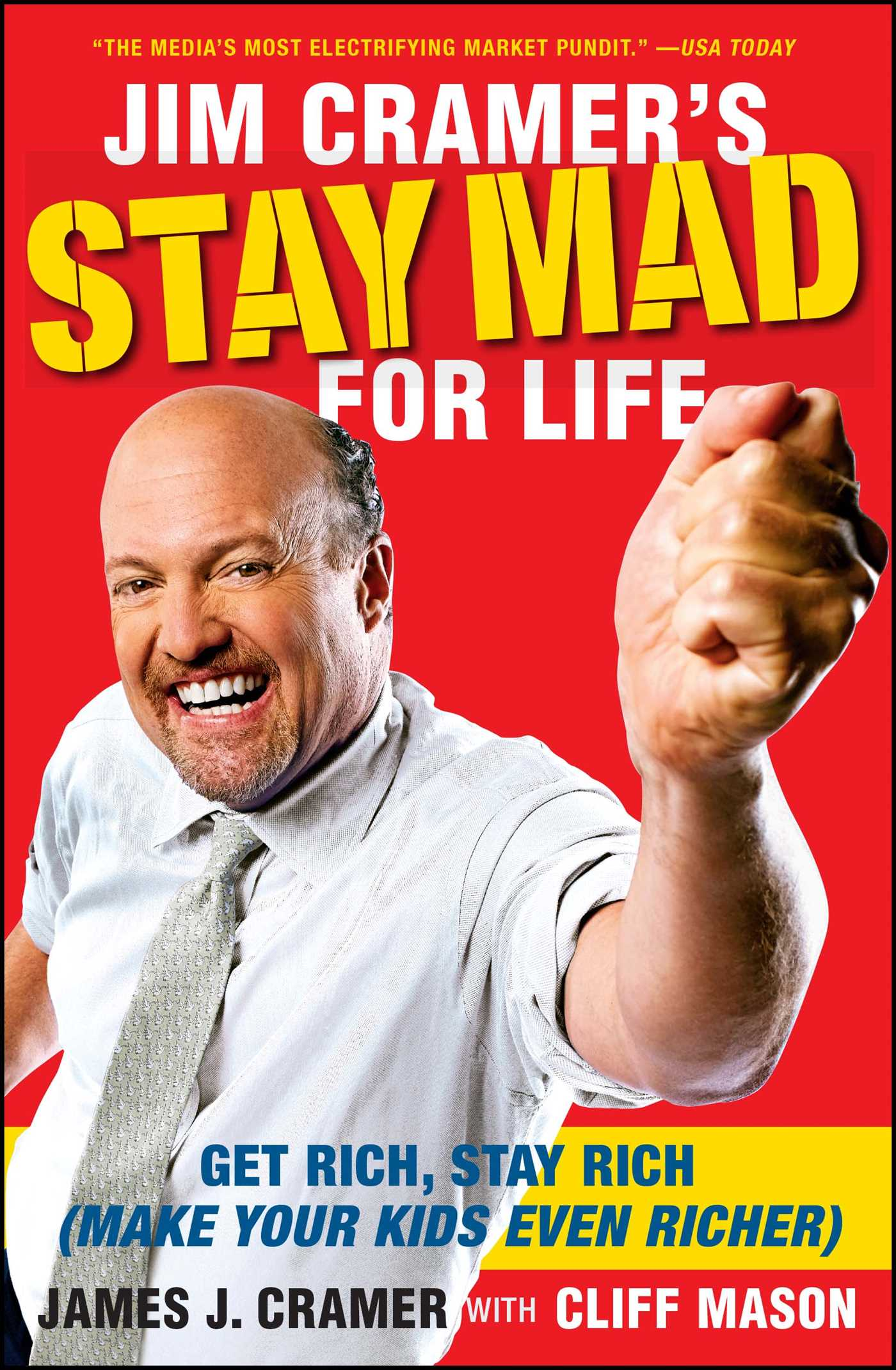 Jim cramers stay mad for life 9781416561415 hr