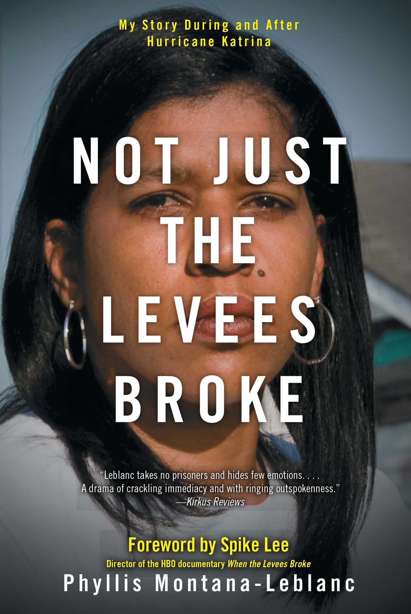Not just the levees broke 9781416563471 hr