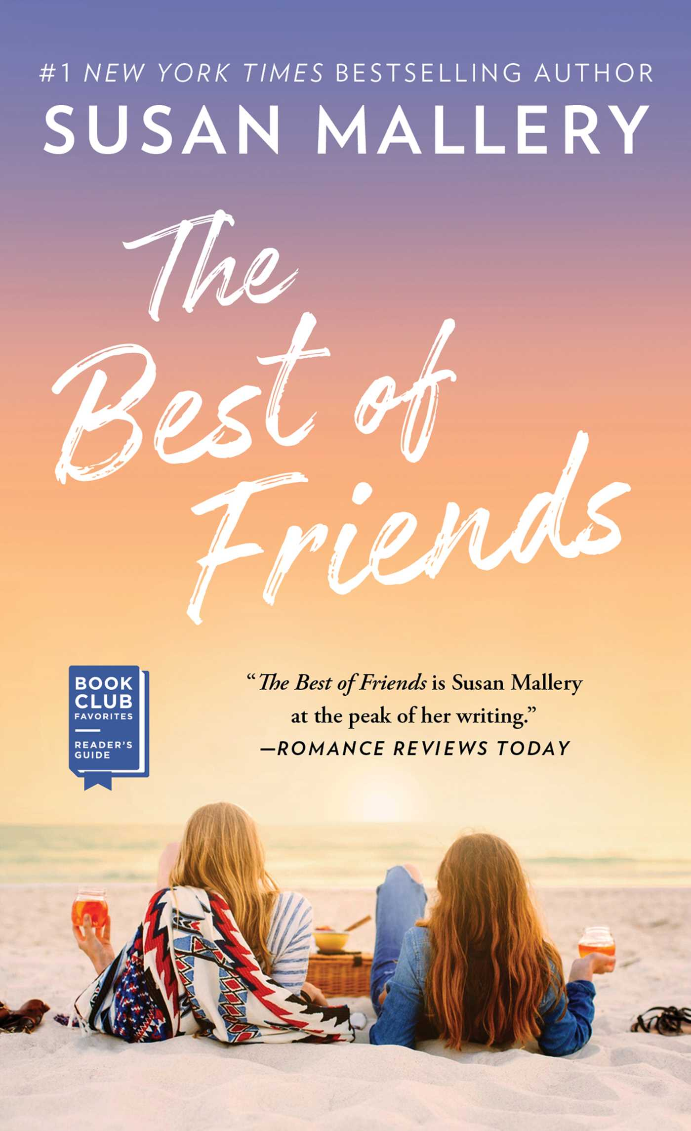 The Best of Friends | Book by Susan Mallery | Official Publisher