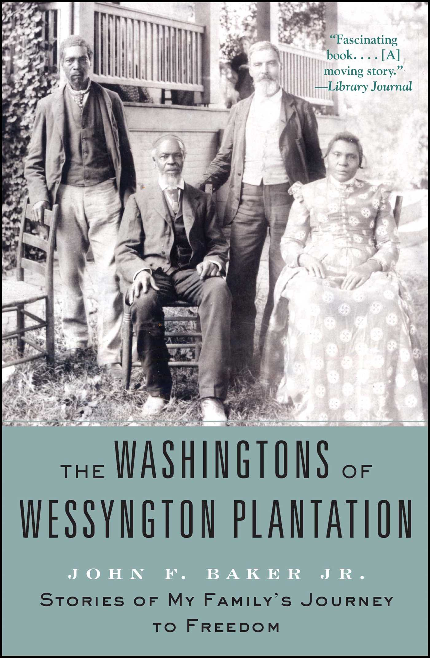 The washingtons of wessyngton plantation 9781416567417 hr