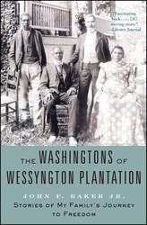 The Washingtons of Wessyngton Plantation
