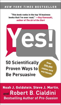 Yes Ebook By Noah J Goldstein Steve J Martin Robert Cialdini Official Publisher Page Simon Schuster