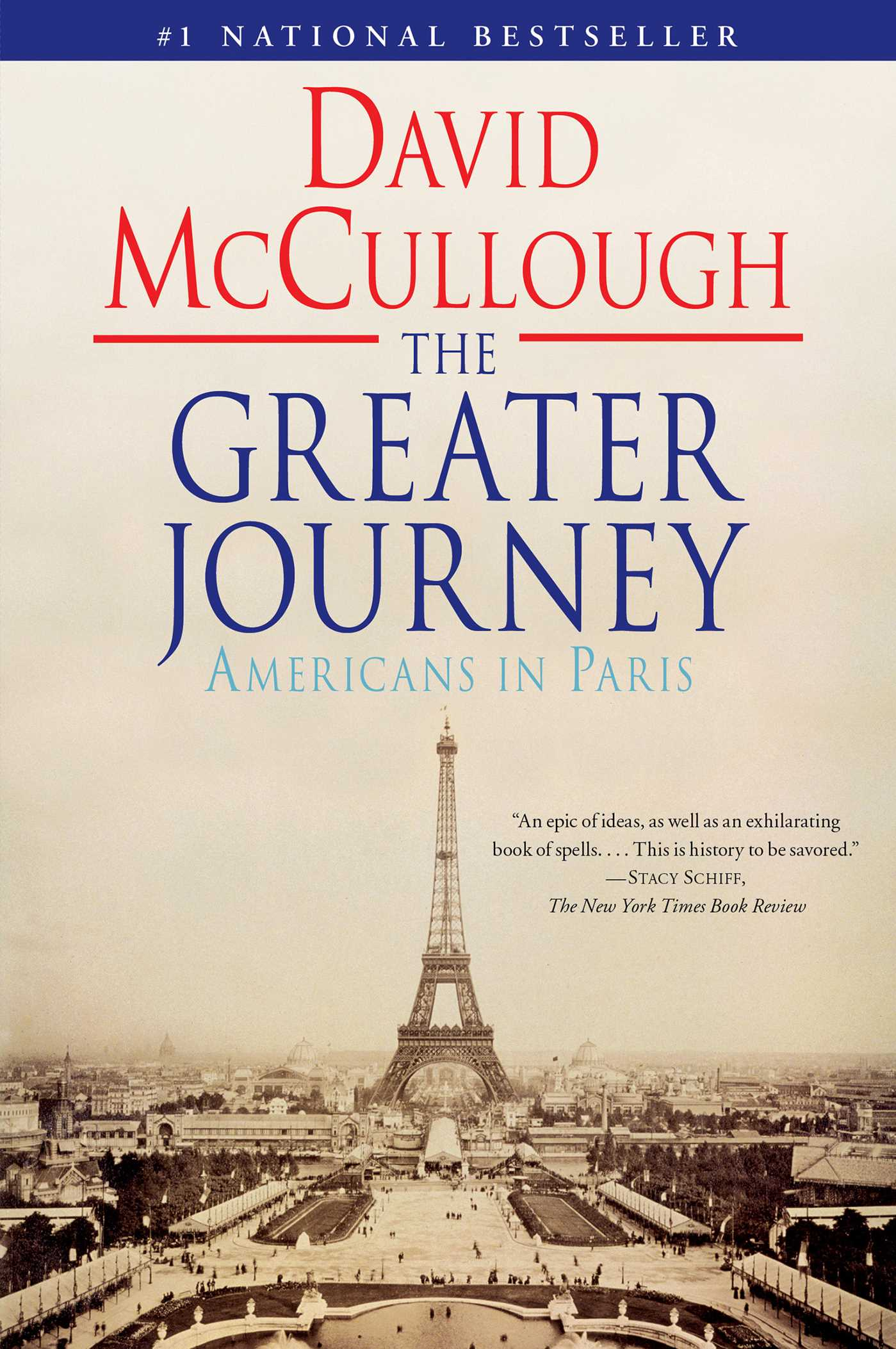 The Greater Journey | Book by David McCullough | Official Publisher ...