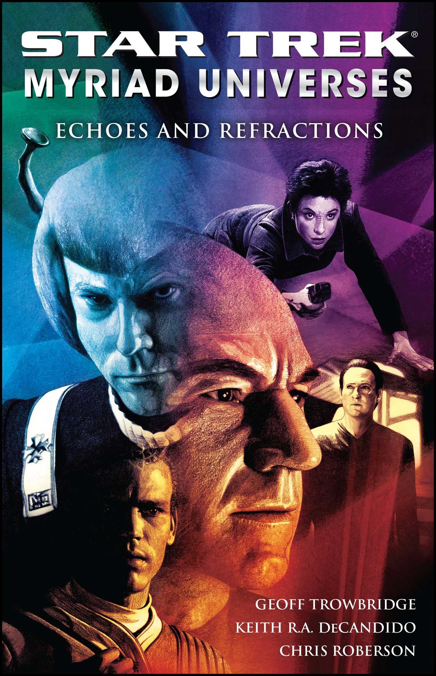 Star trek myriad universes 2 echoes and refractions 9781416571810 hr