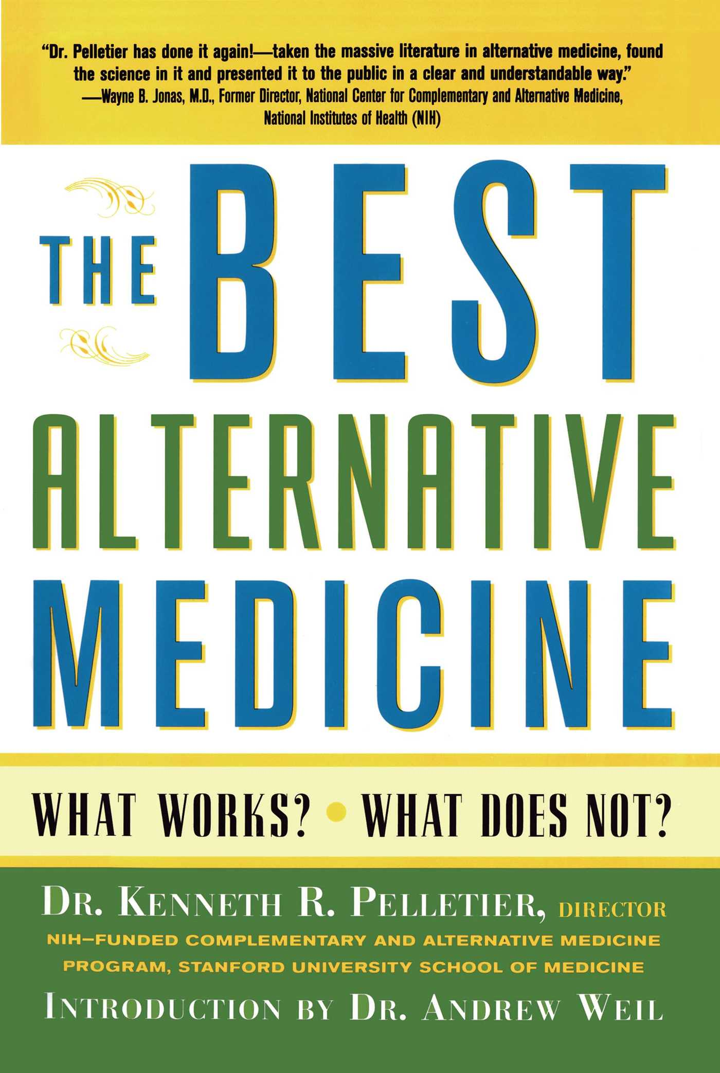 The Best Alternative Medicine | Book by Dr  Kenneth R
