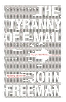 The Tyranny of E-mail