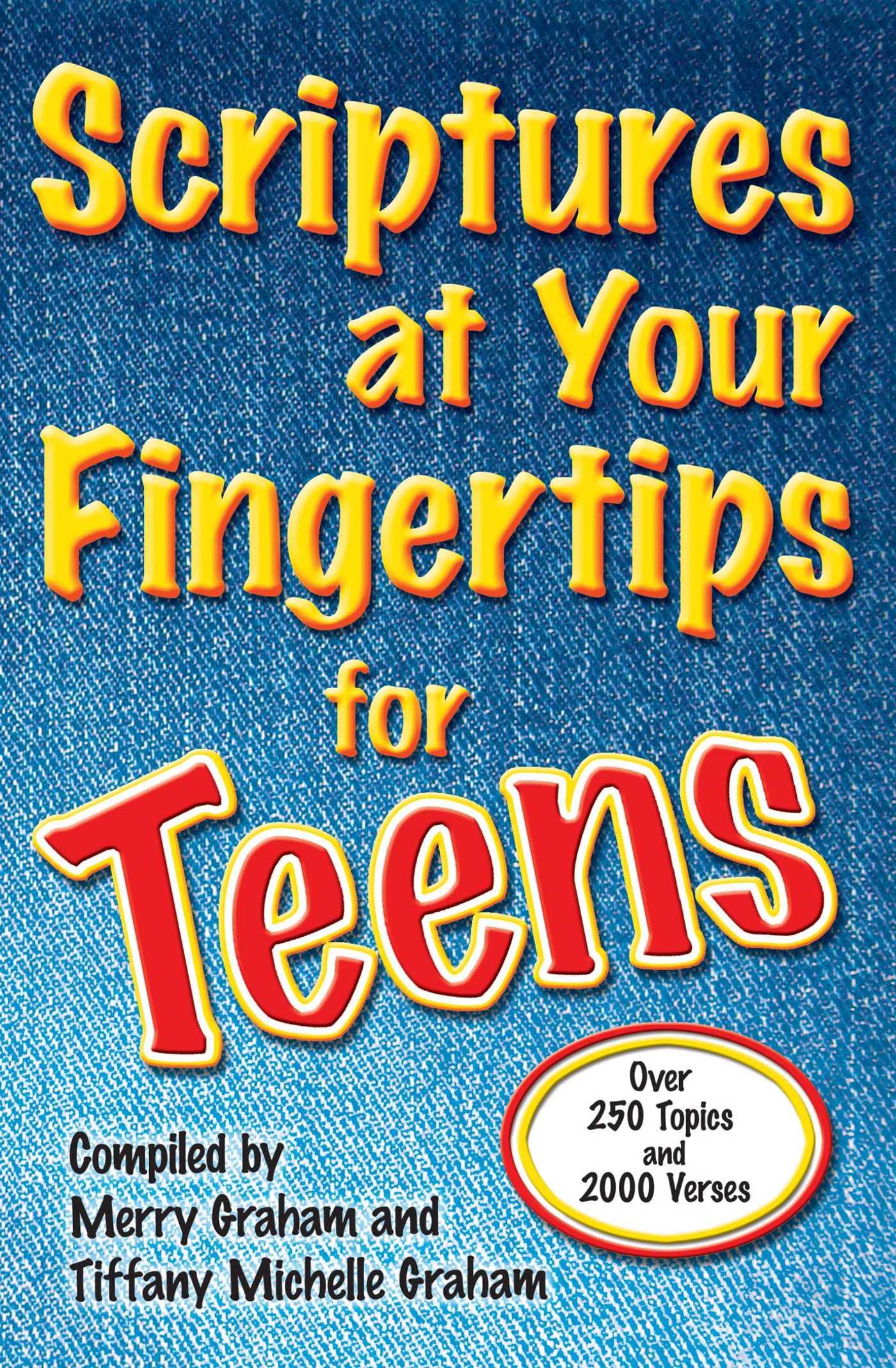 Scriptures at your fingertips for teens 9781416579106 hr