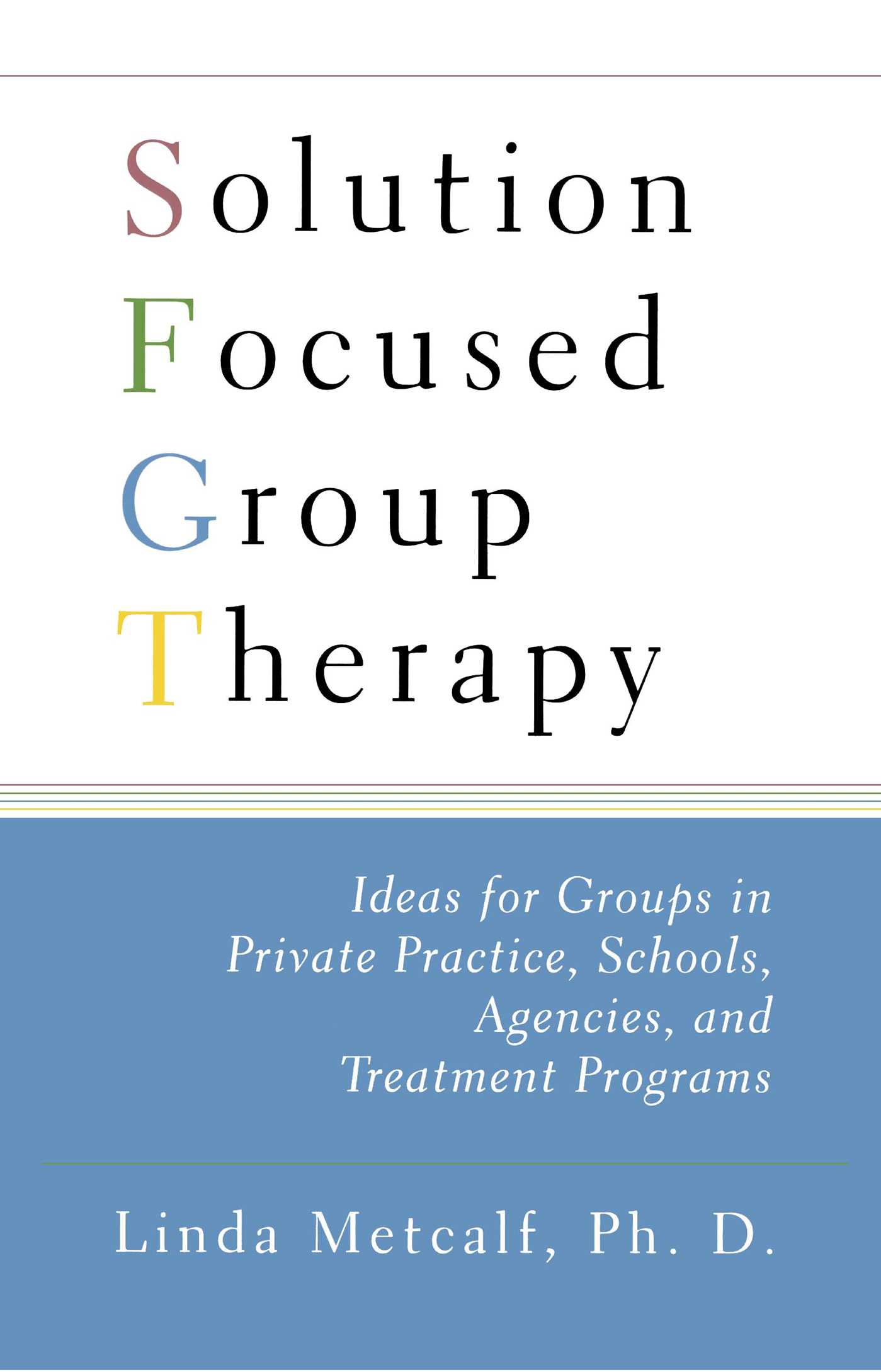 Solution focused group therapy 9781416584643 hr
