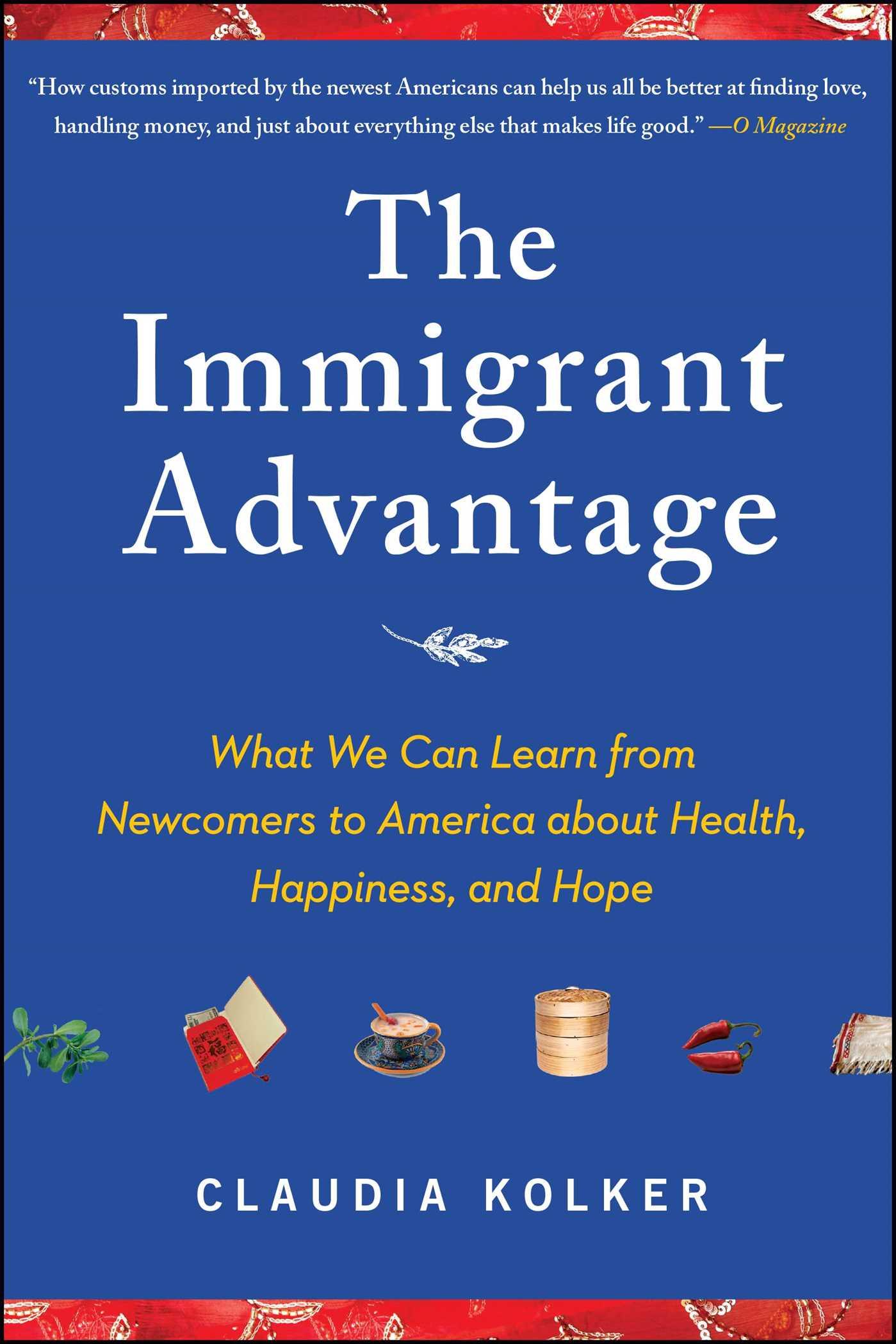 The immigrant advantage 9781416587118 hr