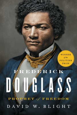 Frederick Douglass | Book by David W  Blight | Official Publisher