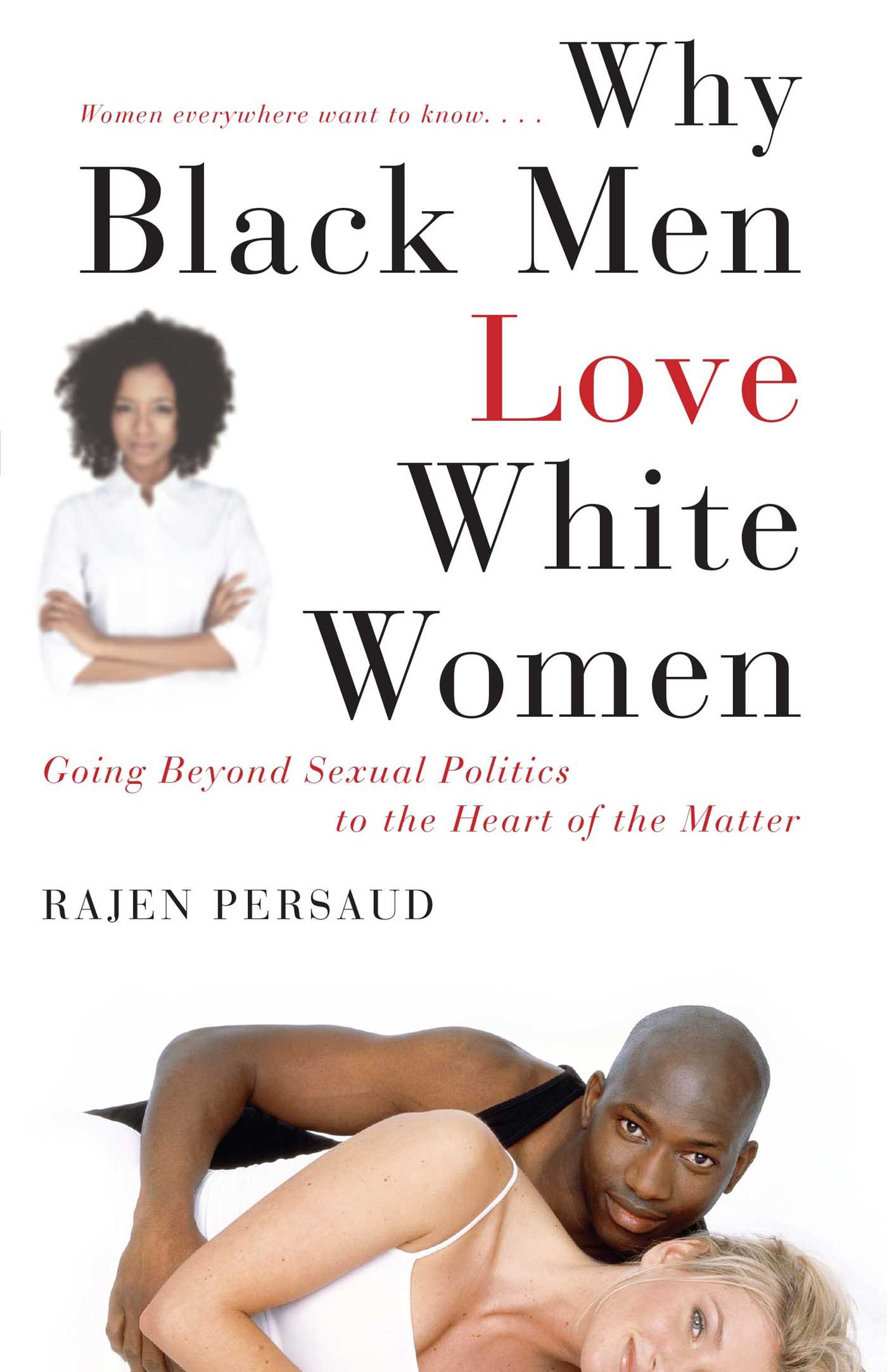 Why Black Men Love White Women  Book By Rajen Persaud -2352