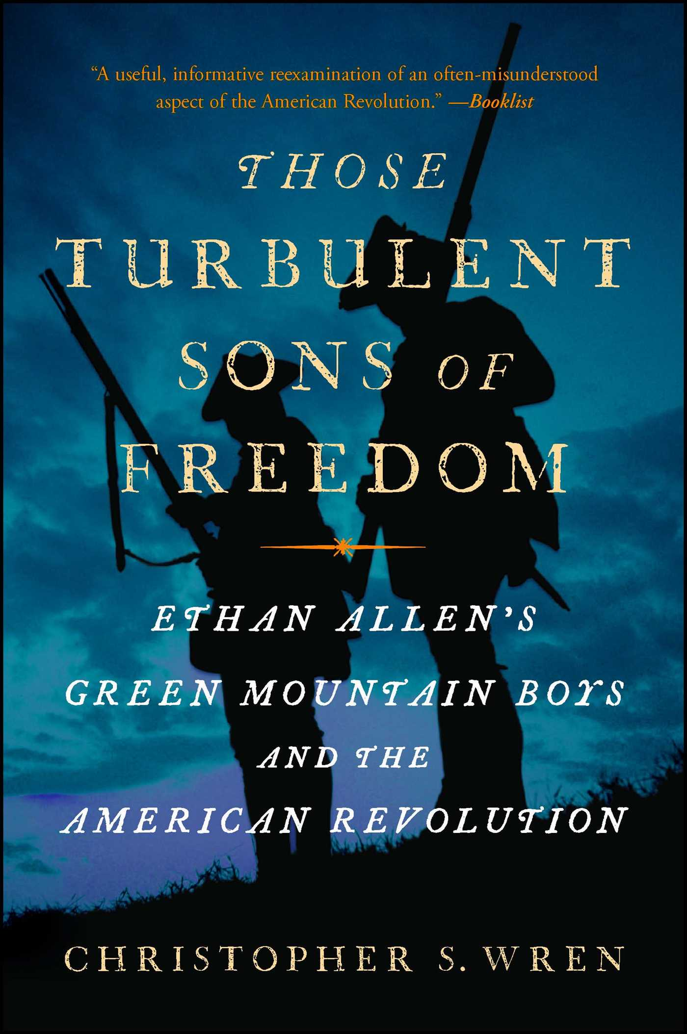 Those Turbulent Sons of Freedom | Book by Christopher S