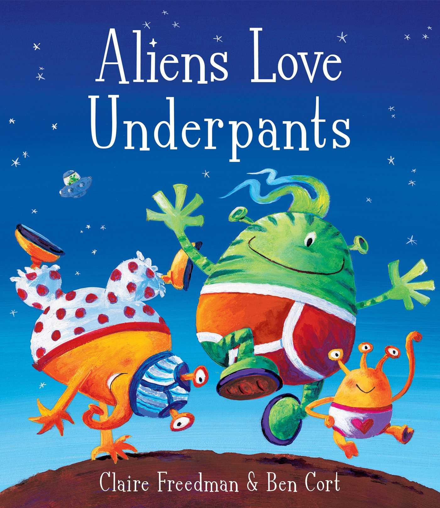 Aliens love underpants 9781416917052 hr