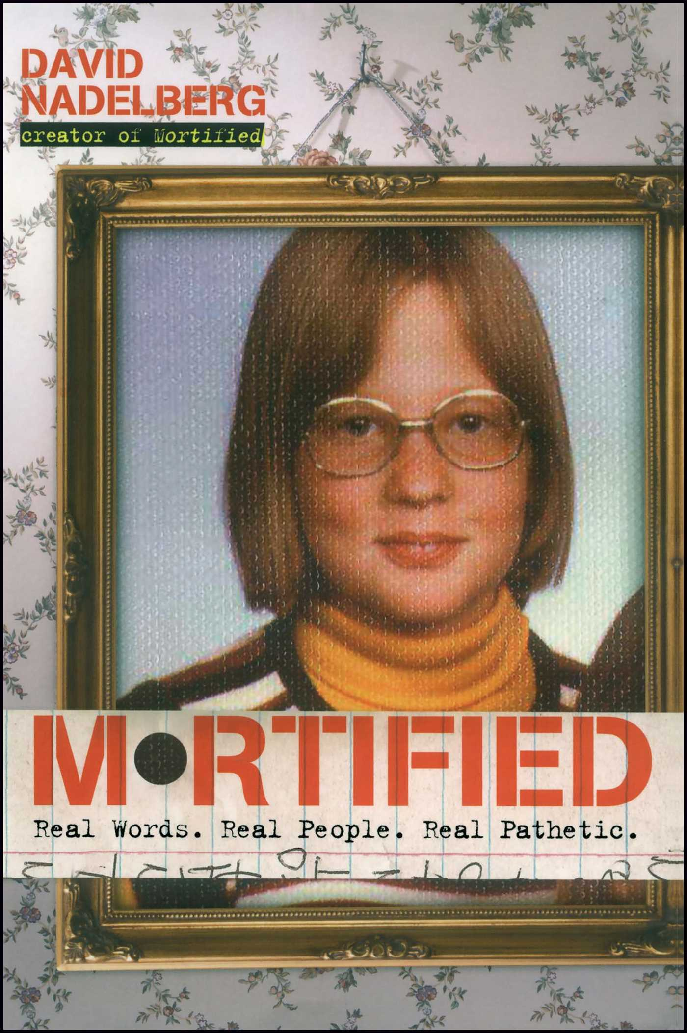 Mortified 9781416948728 hr