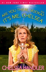 Are You There, Vodka? It's Me, Chelsea book cover