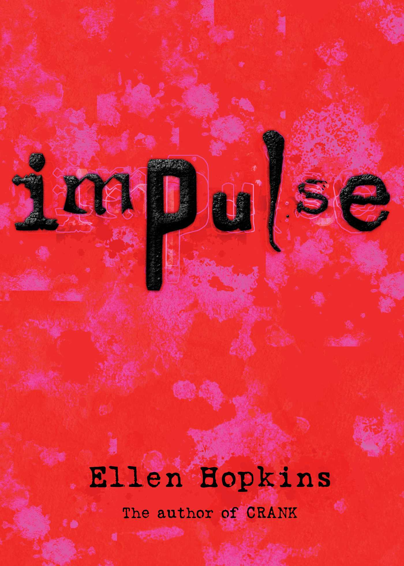 Crank By Ellen Hopkins Ebook