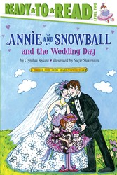 Annie and Snowball and the Wedding Day