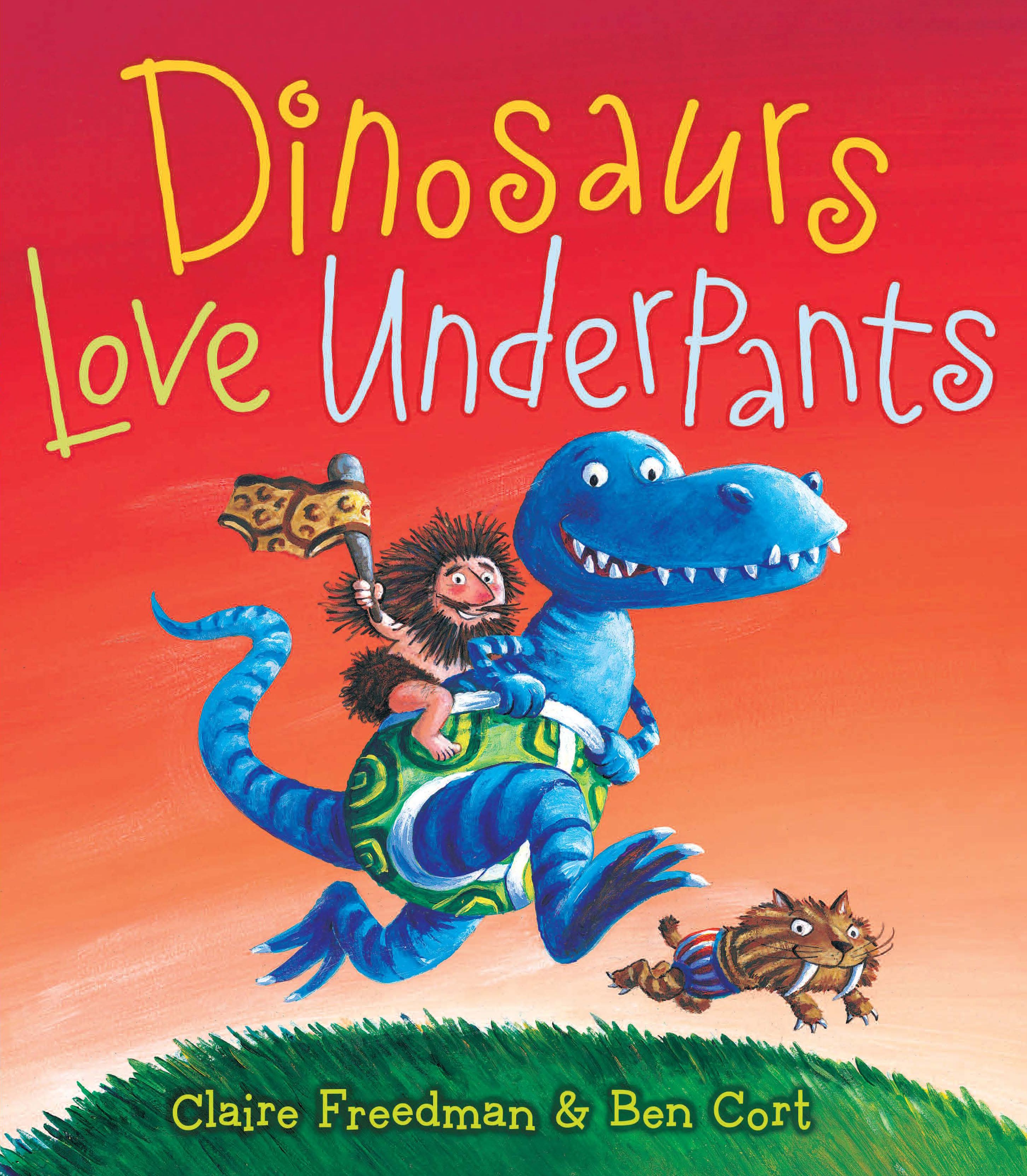 Dinosaurs Love Underpants Book By Claire Freedman Ben