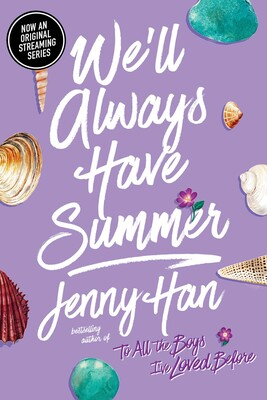 We'll Always Have Summer | Book by Jenny Han | Official