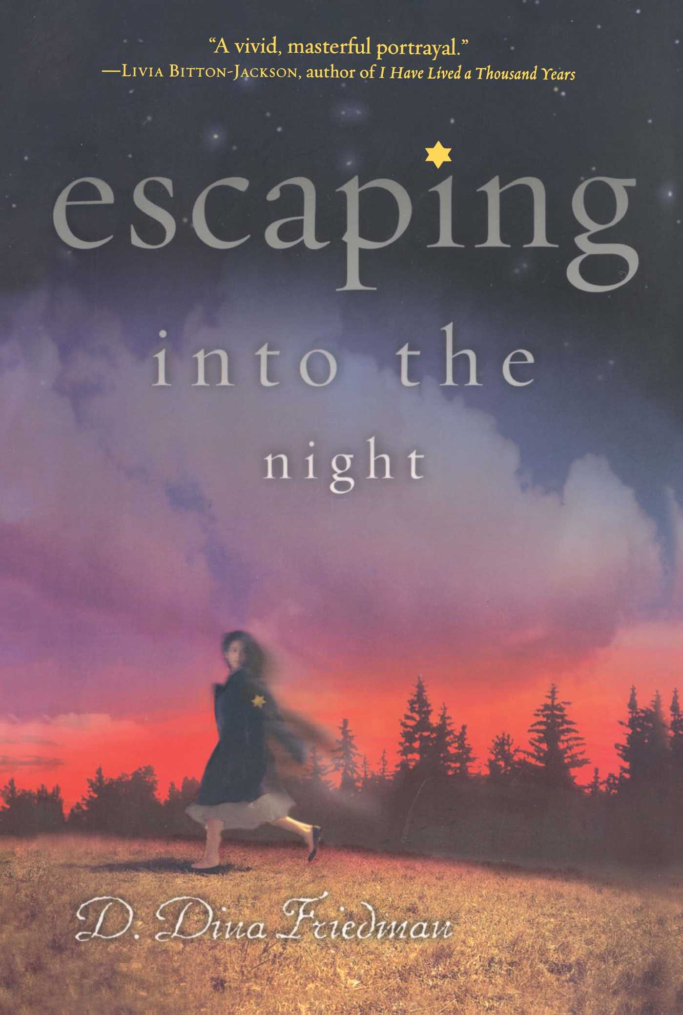 Escaping into the night 9781416996651 hr