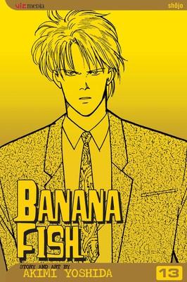 Banana Fish Vol 13 Book By Akimi Yoshida Official Publisher