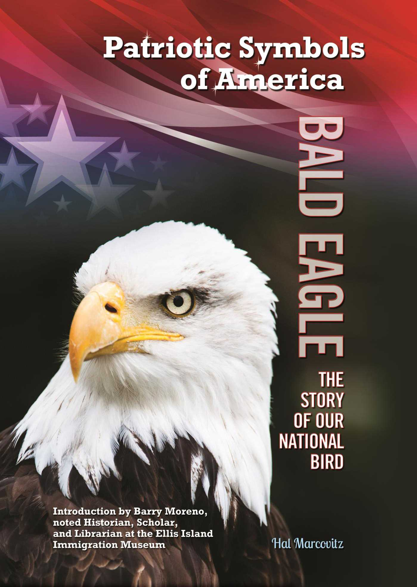 Bald Eagle Ebook By Hal Marcovitz Official Publisher Page Simon