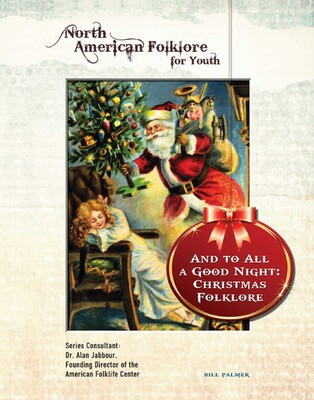 And to all a good night christmas folklore ebook by bill palmer and to all a good night christmas folklore fandeluxe Choice Image