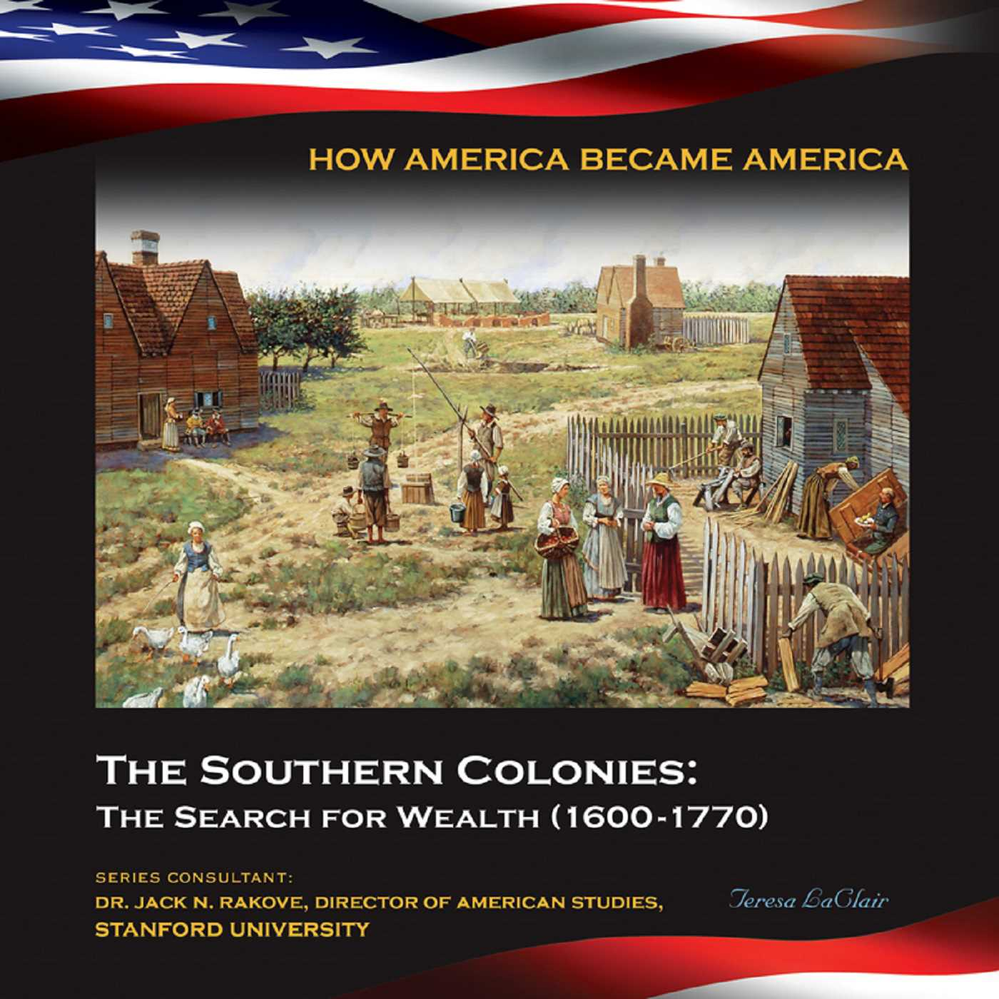 the southern colonies the search for wealth 1600 1770 ebook by