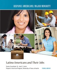 Latino Americans and Their Jobs