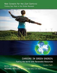 Careers in Green Energy: Fueling the World with Renewable Resources