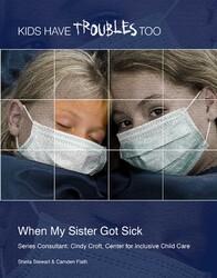 When My Sister Got Sick