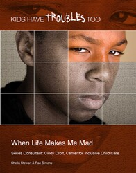 When Life Makes Me Mad