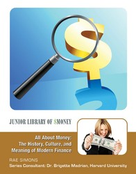 All About Money: The History, Culture, and Meaning of Modern Finance